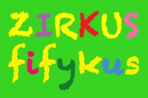 Zirkus_fifikus